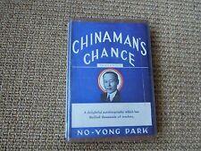 Chinaman's Chance by No-Yong Park, Ph.D., 3rd Ed. 1948