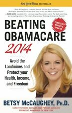 Beating Obamacare 2014: Avoid the Landmines and Pr