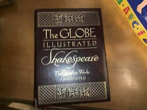The Globe Illustrated Shakespeare Complete Works & Annotated Book 1979 Edition