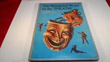 The Wonderful World of the Theatre J. B. Priestley - 1959