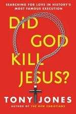 Did God Kill Jesus?: Searching for Love in History's Most Famous-ExLibrary