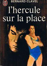 Bernard CLAVEL * L'Hercule Sur La Place * Roman J'ai lu  Livre adulte adolescent