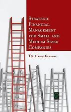 0: Strategic Financial Management for Small and Medium Sized Companies by...