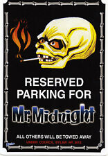 NEW Reserved Parking For Mr Midnight Parking Sign