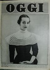 OGGI N°10 /6/MAR/1952* PARIGI : LA MODA PARIGINA-ELIZABETH TAYLOR SPOSA A LONDRA