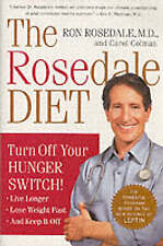 NEW The Rosedale Diet by Ron, M.D. Rosedale