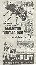 W4725 FLIT - Le mosche trasportano malattie contagiose... - Pubblicità del 1934