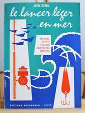 DEMIL - LE LANCER LÉGER EN MER - MATÉRIEL APPÂTS TACTIQUE - PÊCHE - 1969