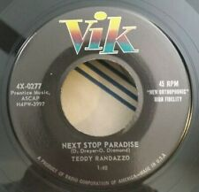 Teddy Randazzo VIK 0277 NEXT STOP PARADISE (GREAT ROCK N ROLL 45) PLAYS GREAT!
