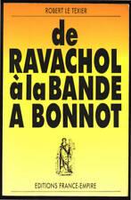 R. LE TEXIER, DE RAVACHOL A LA BANDE A BONNOT