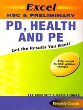 Excel HSC and Preliminary - PD, Health and PE By David Thomas, Fay Courtney
