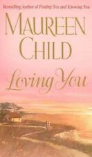 Loving You by Maureen Child (Candellano Family Trilogy #3)(2003 Paperback)DD1512