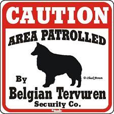 Belgian Tervuren Caution Dog Sign