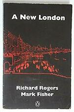 New London by Rogers, Richard, Fisher, Mark