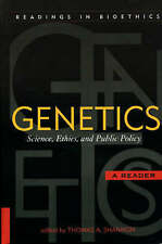 Genetics: Science, Ethics, and Public Policy (Readings in Bioethics) by
