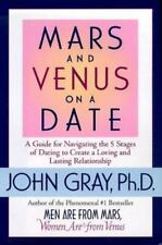 Mars and Venus on a Date: A Guide to Navigating the 5 Stages of Dating-ExLibrary