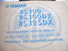 YAMAHA  RS100 / RS100DX / RS125 DX SUPPLEMENTARY SERVICE MANUAL 1975 1st EDITION