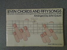 SEVEN CHORDS AND FIFTY SONGS by JOHN GAUNT - BELWIN MILLS MUSIC LTD 1975 - P/B