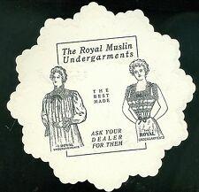 "Victorian Embossed Die-cut ""Doily"" promotes Royal Muslin Undergarments c1880s"