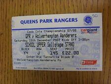 15/12/2007 BIGLIETTO: Queens Park Rangers V Wolverhampton Wanderers (numero di piccole dimensioni