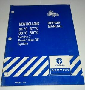 """New Holland 8670 8770 8870 8970 Tractor """"POWER TAKE OFF"""" Service Repair Manual"""