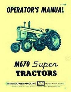 Minneapolis Moline M670 M-670 Super Tractor Operators Instruction Manual