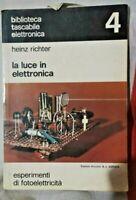 LA LUCE ELETTRONICA   - Muzzio editore 31 1976