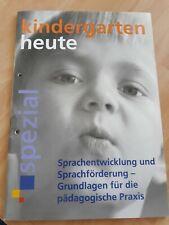 kindergarten heute Spezial Sprachentwicklung und Sprachförderung