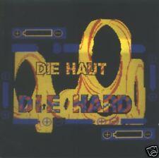 DIE HAUT - DIE HARD