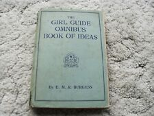 More details for the girl guide omnibus book of ideas by e. m. r. burgess 1953