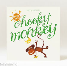 Handmade Happy Birthday From Your Cheeky Monkey Card