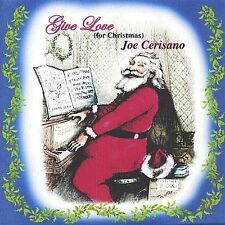 2003 Give Love For Christmas Joe Cerisano CD NEW SEALED Cracked Jewel Case