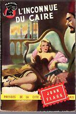 UN MYSTERE 147 L'INCONNUE DU CAIRE JOHN FLAGG 1953