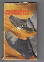 JOHN STEINBECK- UOMINI E TOPI BOMPIANI 1940-TRADUZIONE DI CESARE PAVESE-L2798