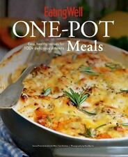 EatingWell One-Pot Meals : Easy, Healthy Recipes for 100+ Delicious Dinners...
