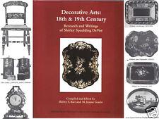 Decorative Arts of the 18th & 19th Century (Devoe)