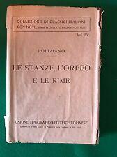 LE STANZE, L'ORFEO E LE RIME - Angelo Ambrogini Poliziano - Utet - 1921
