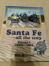 Santa Fe All the Way by Bill Marvel (Hardcover)