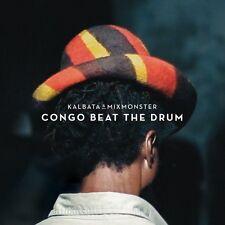 Kalbata & Mixmonster - Congo Beat The Drum LP