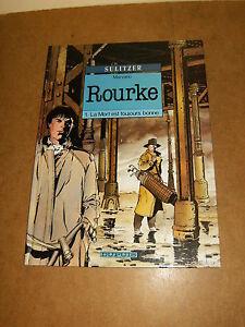 Album bande dessinée BD - E.O 1991 - ROURKE (1) LA MORT EST TOUJOURS BONNE