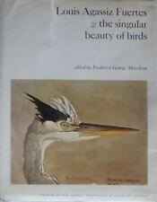 Louis Agassiz Fuertes and the Singular Beauty of Birds / First Edition / 1971
