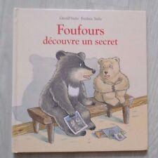 Livre: FOUFOURS découvre un secrets  (L'école des loisirs)