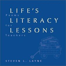 Lifes Literacy Lessons: Poems for Teachers,