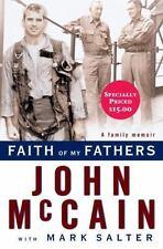 Faith of My Fathers : A Family Memoir by John McCain and Mark Salter (2008,...