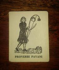 PROVERBI PAVANI  di S.Zanotto - Vanni Scheiwiller 1967 MINI libro
