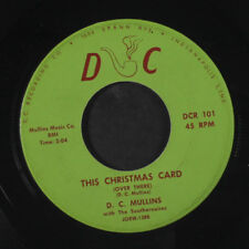 D.C. MULLINS: The Christmas Card (over There) / Meet Me Once Again 45