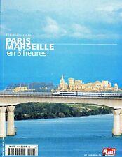PARIS - MARSEILLE en 3 heures (Hors Série) (Chemin de fer, train, locomotive)