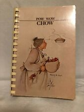 POW WOW CHOW ~ Collection Of Recipes From 5 Civilized Tribes c.1984~ 1st Edition