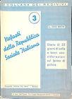 NEFASTI DELLA REPUBBLICA SOCIALE ITALIANA DEL AVV. GIORGIO BENETTINI