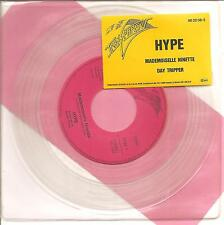 "HYPE ""Mademoiselle Ninette"" clear 7"" Vinyl Single"